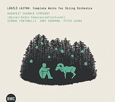 Lajtha, Laszlo : Intégrale de la Musique Orchestrale pour Cordes