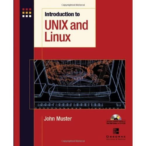 Introduction to Unix and Linux by John Muster (2002-12-30)