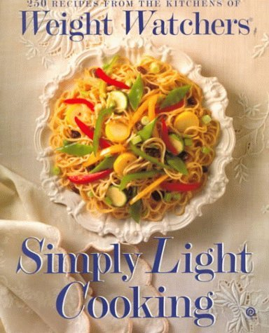 weight-watchers-simply-light-cooking-250-recipes-from-the-kitchens-of-weight-watchers-by-weight-watc