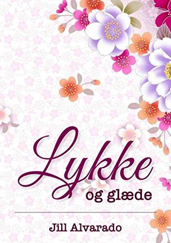 lykke-og-glaede-danish-edition