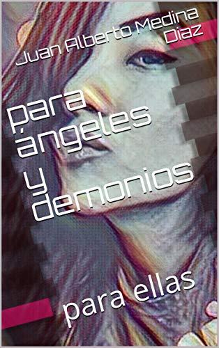 para ángeles y demonios: para ellas (10365 nº 1650) eBook: Juan ...