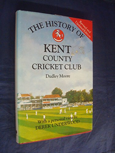 The History of Kent County Cricket Club (Christopher Helm County Cricket) por Dudley Moore