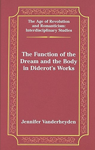 The Function of the Dream and the Body in Diderot's Works (The Age of Revolution and Romanticism / Interdisciplinary Studies, Band 31) (Die New York School Kunst)