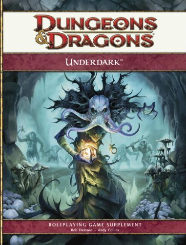 Underdark: Supplement (Dungeons & Dragons) by Andy Collins (2010-01-19) par Andy Collins;Rob Heinsoo