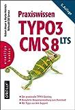 Praxiswissen TYPO3 CMS 8 LTS (Basics)