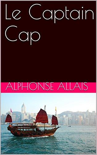 Le Captain Cap (French Edition)