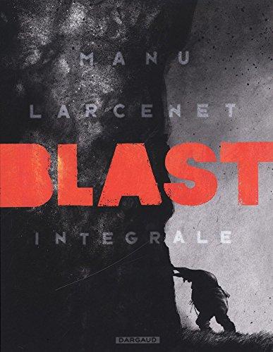 Blast - intégrale - tome 0 - Blast - intégrale