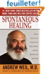 Spontaneous Healing: How to Discover...