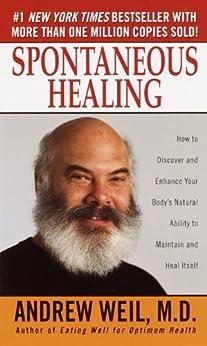 Spontaneous Healing von [Weil Md, Andrew]