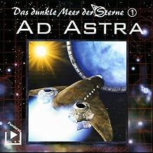 Ad Astra (Das dunkle Meer der Sterne 1)