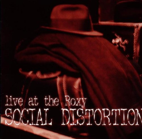 Social Distortion: Live at the Roxy (Audio CD)