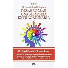 EL GRAN LIBRO ROJO PARA DESARROLLAR UNA MEMORIA EXTRAORDINARIA