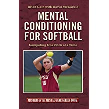 Mental Conditioning for Softball (English Edition)
