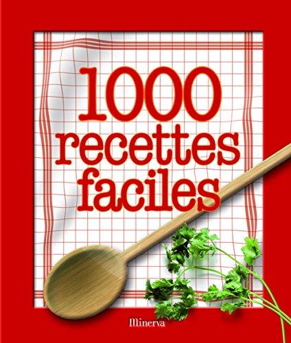 1000 recettes faciles par Victoria Blashford-Snell