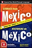 Stories from Mexico/Historias de Mexico, Second Edition (NTC Foreign Language)