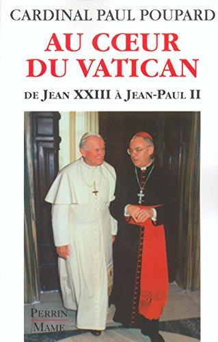 Au coeur du Vatican : dans le secret des Papes