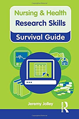 Research Skills (Nursing and Health Survival Guides) by Routledge