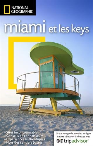 Miami et les Keys par Mark Miller, Elizabeth Carter, David Raterman