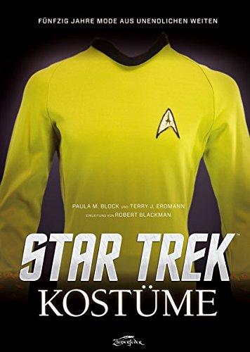 Star Trek Kostüme: Fünfzig Jahre Mode aus Unendlichen Weiten (Fernsehen Kostüme)