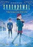 Best Livres pour 14 ans filles - Saranormal - tome 05 : Trop beau pour Review