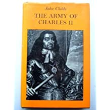 Army of Charles II (Study in Social History) by John Childs (1976-04-22)