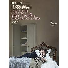 Vincenzo Bellini - I Capuleti E I Montecchi