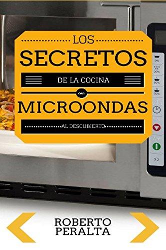 Los secretos de la cocina con microondas: Recetas de cocina Epub Gratis