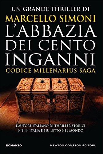 L'abbazia dei cento inganni (Codice Millenarius Saga Vol. 3) di [Simoni, Marcello]