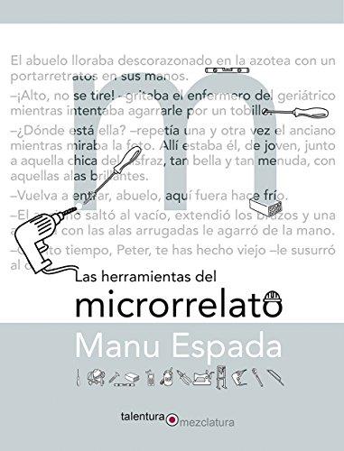 Las herramientas del microrrelato (Mezclatura)