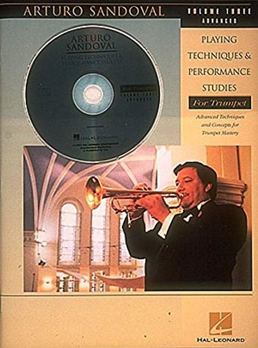 Arturo Sandoval - Playing Techniques & Performance Studies for Trumpet - Volume 3 (Advanced)