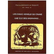 Les Sinus veineux du crâne, une clé des migraines (Ostéopathie)