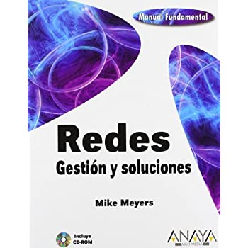 Redes. Gestion y soluciones / Networks. Management and Solutions