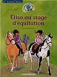 L'heure d'un livre CE2 - Elisa au stage d'équitation...
