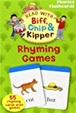 Oxford Reading Tree Read With Biff, Chip, and Kipper: Phonics Flashcards: Rhyming Games