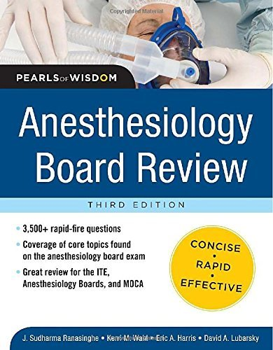 Anesthesiology Board Review Pearls of Wisdom 3/E (Pearls of Wisdom Medicine) by Sudharma Ranasinghe (1-Aug-2012) Paperback