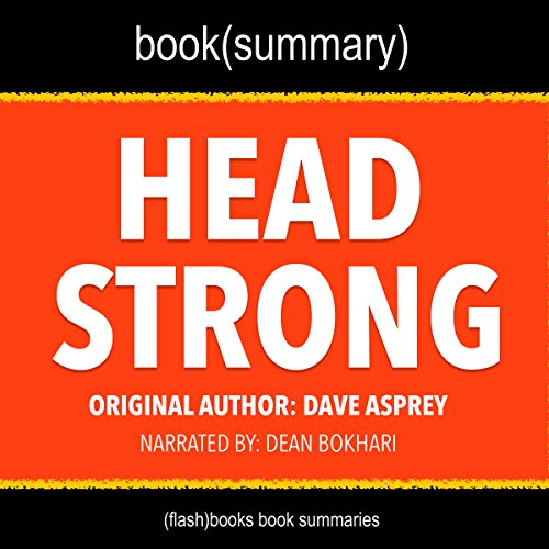 summary-of-head-strong-by-dave-asprey-the-bulletproof-plan-to-activate-untapped-brain-energy-to-work