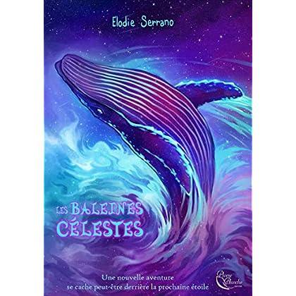 Les Baleines célestes (PLUME D'AZUR)