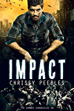 Impact - Book 8 (The Zombie Chronicles)