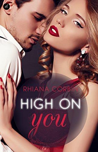 High on you: Niemand sonst - Dich zu vergessen (Gesamtausgabe) von [Corbin, Rhiana, Arnold, Kajsa]