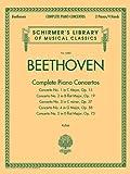 Beethoven: Complete Piano Concertos: 2 Pianos, 4 Hands
