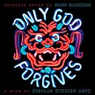 Only God Forgives (Red & Blue Colored Vinyl) [VINYL]