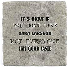 Su ok si You Don t like Zara Larsson no todo el mundo tiene buen