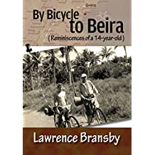 By Bicycle to Beira  (Reminiscences of a 14-year-old) (English Edition)