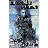 Interstellar Soldiers (English Edition)