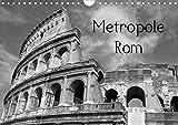 Metropole Rom (Wandkalender 2020 DIN A4 quer): Die Hauptstadt von Italien in schwarz und weiß (Monatskalender, 14 Seiten ) (CALVENDO Orte) -