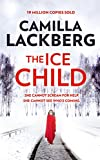 The Ice Child von Camilla Lackberg