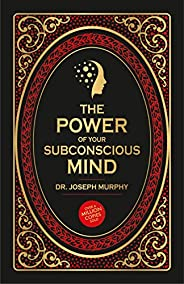 The Power of Your Subconscious Mind (DELUXE HARDBOUND EDITION)