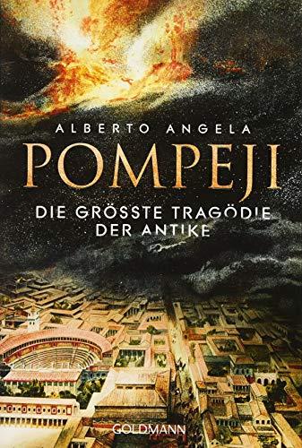 Buchseite und Rezensionen zu 'Pompeji: Die größte Tragödie der Antike' von Alberto Angela