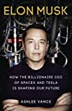 #5: Elon Musk: How the Billionaire CEO of Spacex and Tesla is Shaping Our Future