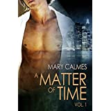 A Matter of Time: Vol. 1 (A Matter of Time Series) (English Edition)